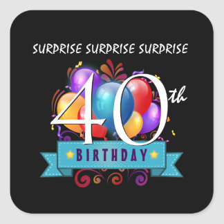 40.o El cumpleaños de la SORPRESA hincha B40Z2 Pegatina Cuadrada