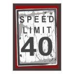 40.o Muestra sucia del límite de velocidad de la f Invitaciones Personalizada