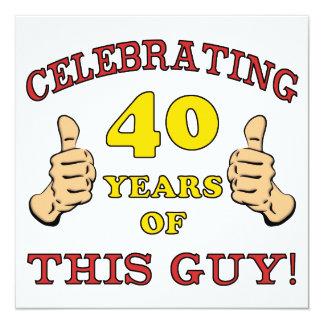 """40.o Regalo de cumpleaños para él Invitación 5.25"""" X 5.25"""""""