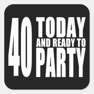 40.os cumpleaños divertidos: 40 hoy y aliste para calcomania cuadradas personalizadas