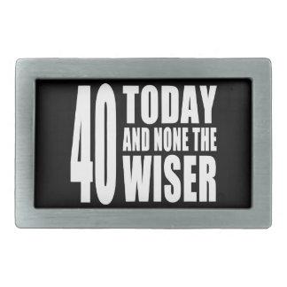 40.os cumpleaños divertidos: 40 hoy y ningunos el hebillas cinturon rectangulares