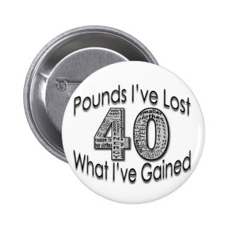 40 Pounds Lost Button