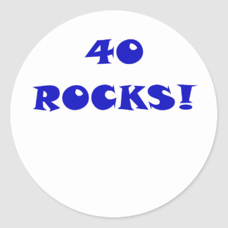 40 Rocks Classic Round Sticker