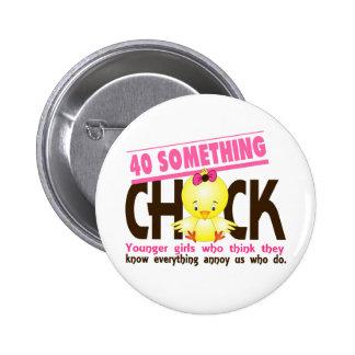 40-Something Chick 3 Pinback Button
