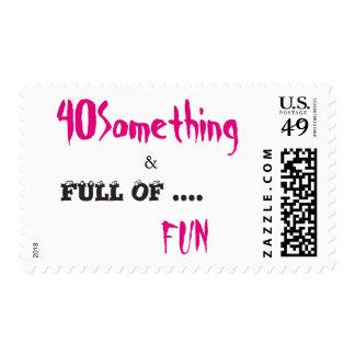 40 SOMETHING & Full of Fun Postage Stamp