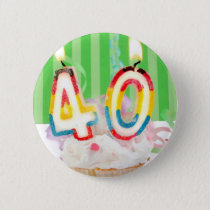 40 th birthday cupcake with candles pinback button