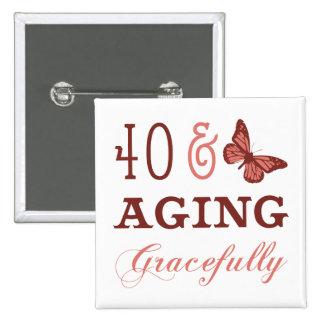 40 y envejecimiento agraciado pin cuadrado