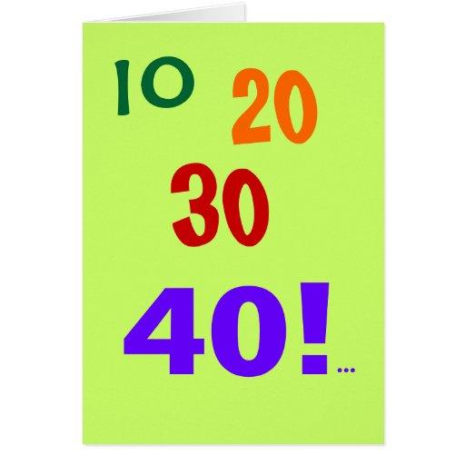 ¡40 y todavía el considerar! - 40.a tarjeta de cum