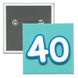 40 Year Birthday or Anniversary - Add Text Buttons