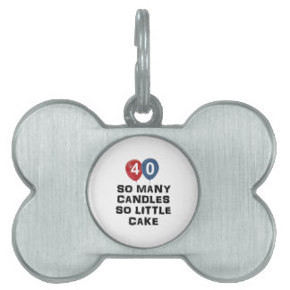 40 year old candle designs pet ID tags