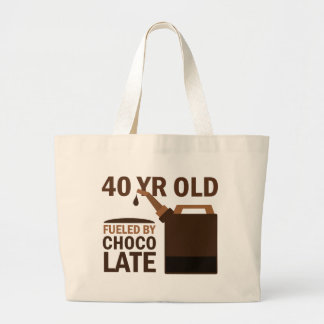 40 Year Old Fueled By Chocolate Large Tote Bag
