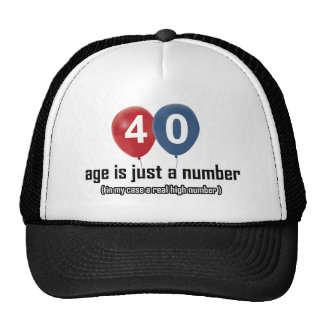 40 year old nothing but a number designs trucker hat