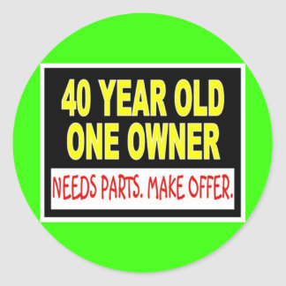 40 Year Old One Owner Needs Parts Make Offer Classic Round Sticker