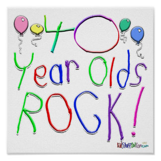 40 Year Olds Rock ! Print