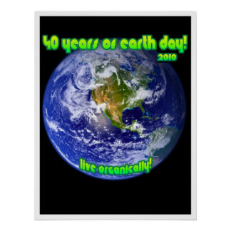 40 Years of Earth Day! Poster