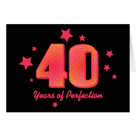 40 Years of Perfection Custom Birthday Card