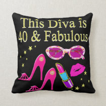 40 YEARS OLD AND A FABULOUS DIVA THROW PILLOW
