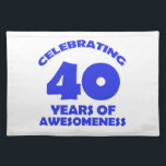 "40 years old birthday designs placemat<br><div class=""desc"">40 years of being awesome birthday designs</div>"