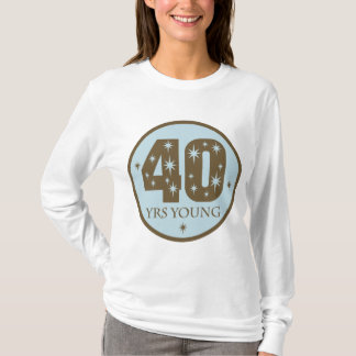 40 Years Young 40th Birthday blue T-Shirt