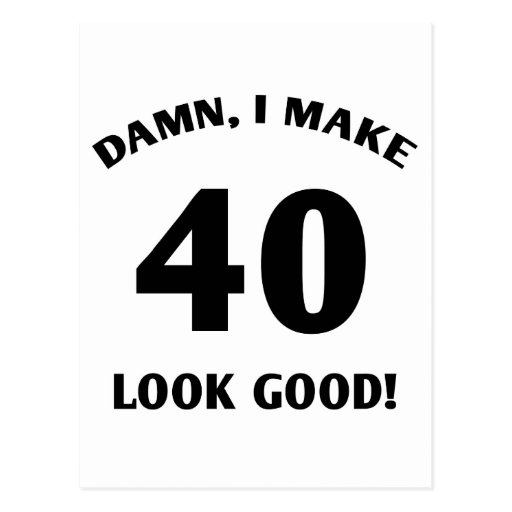 40 Yr Old Gag Gift Postcard