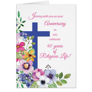 40th Anniversary Nun Religious Life Cross, Flowers Card