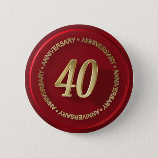40th anniversary red wax seal pinback button