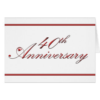 40th Anniversary (wedding anniversary) Card