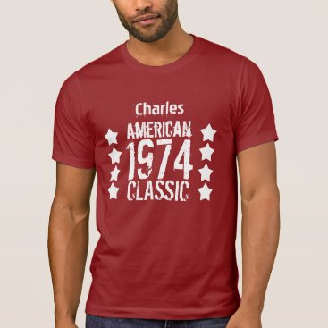 40th Birthday 1974 or any Year American Classic 3G T-Shirt