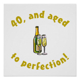 40th Birthday Aged To Perfection Print
