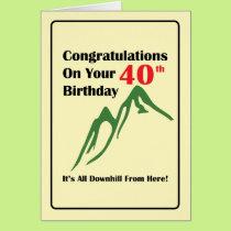 40th Birthday All Downhill Card
