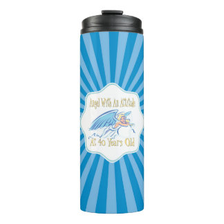 40th Birthday Angel With An Attitude Thermal Tumbler