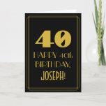 "[ Thumbnail: 40th Birthday ~ Art Deco Inspired Look ""40"" & Name Card ]"