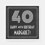 "[ Thumbnail: 40th Birthday: Art Deco Inspired Look ""40"" + Name Napkins ]"