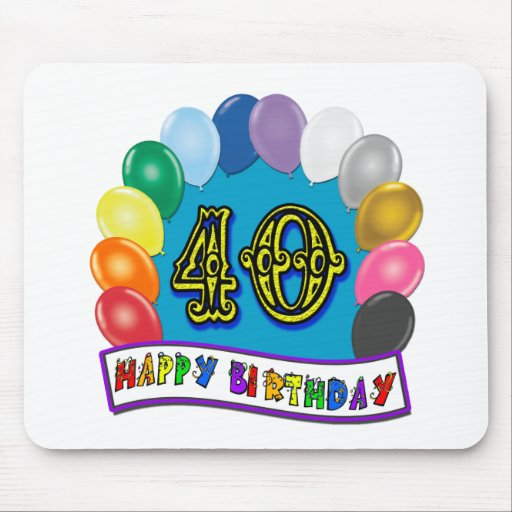 40th Birthday Balloons Design Mouse Pad