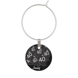 40th Birthday - Black Balloons Wine Glass Charm