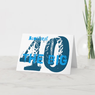 40th Birthday, brother, blue, white. Card