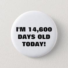 40th Birthday Button at Zazzle