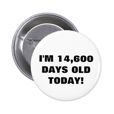 birthday 40th Birthday Button