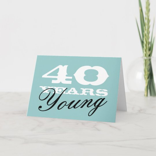 40th Birthday Card For 40 Year Old Men And Women