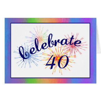 40th Birthday Celebration Card