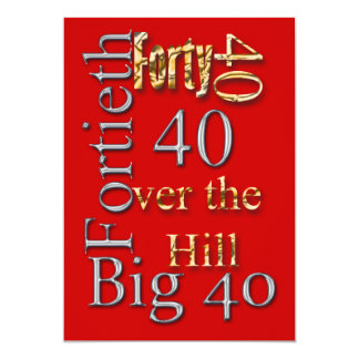 40th birthday celebration party major CUSTOMIZE Card