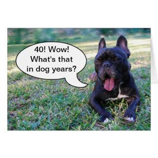 40th Birthday Dog Years French Bulldog Card