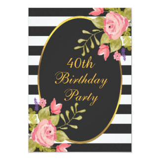 40th Birthday Floral Black White Stripes Gold Foil Card