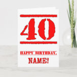 [ Thumbnail: 40th Birthday: Fun, Red Rubber Stamp Inspired Look Card ]