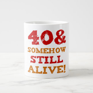 40th Birthday Gag Gift Large Coffee Mug