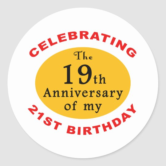 40th Birthday Gag Gifts Classic Round Sticker