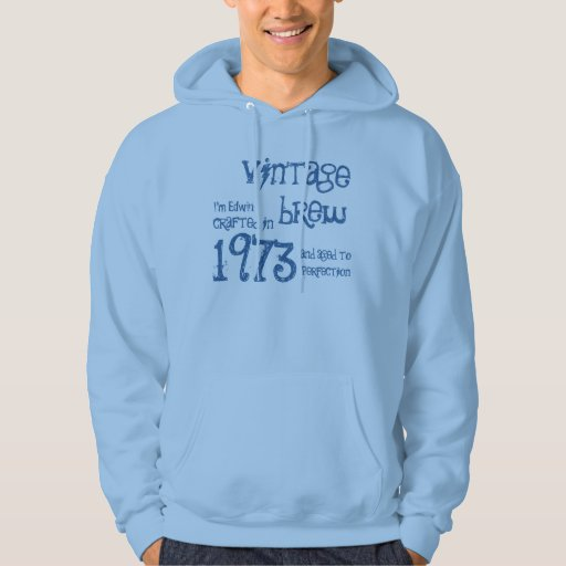 40th Birthday Gift 1973 Vintage Brew Name For Him Hooded Pullover