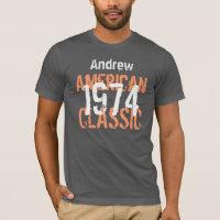 40th Birthday Gift 1974 American Classic  V204A T-Shirt