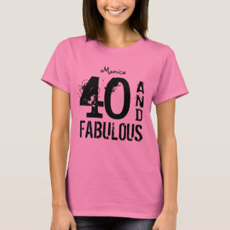 40th Birthday Gift For Her 40 and Sentiment A04 T-Shirt