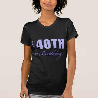 40th Birthday Gift Idea T Shirts